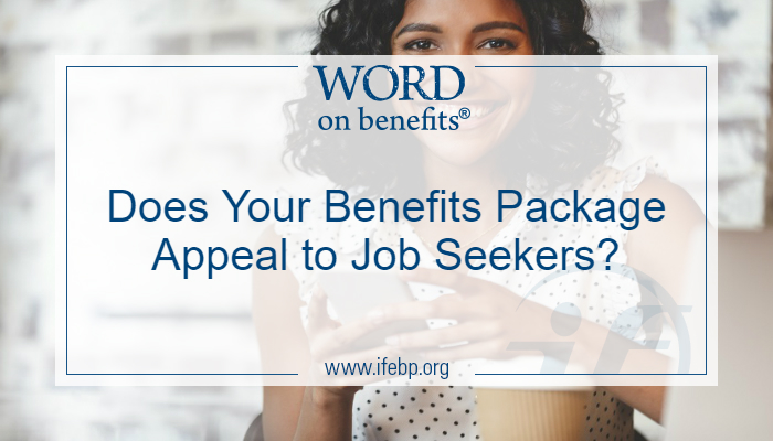 Does Your Benefits Package Appeal to Job Seekers?