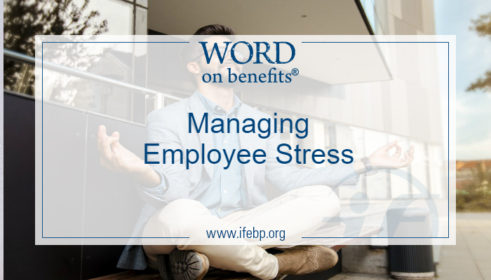 Managing Employee Stress: Mindfulness in the Workplace