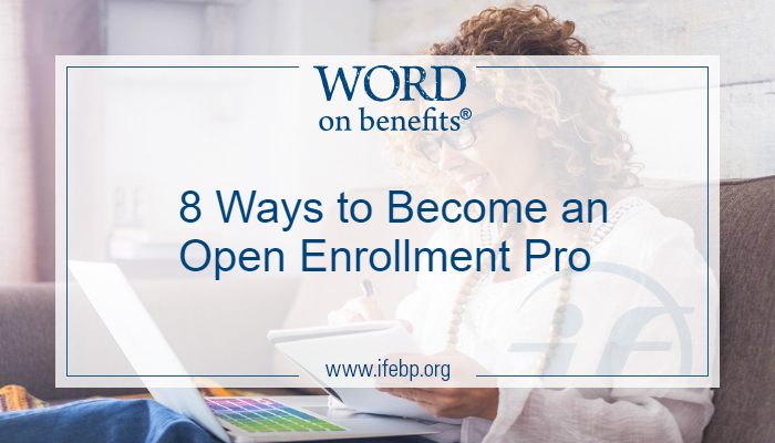 8 Ways to Become an Open Enrollment Pro