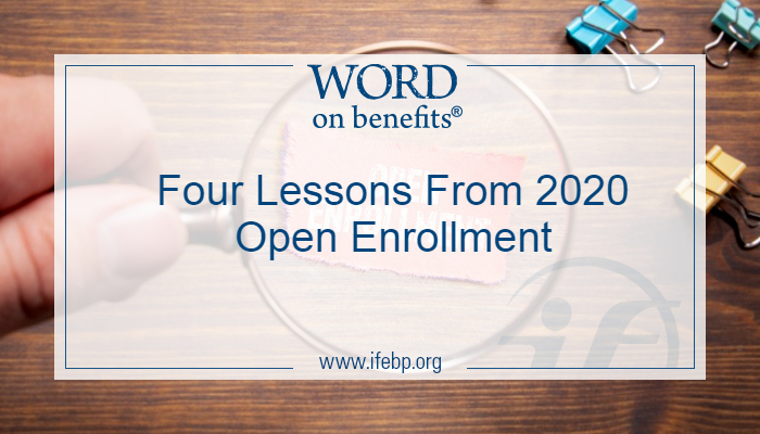 Four Lessons From 2020 Open Enrollment