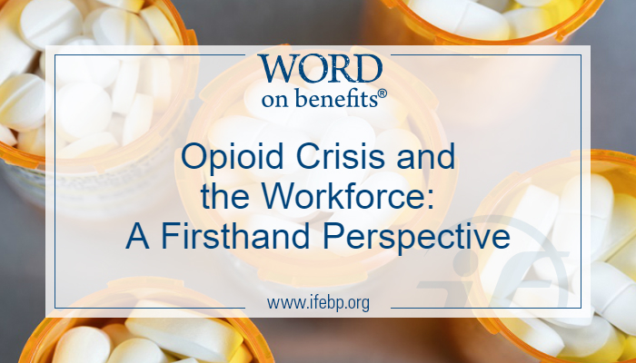 Opioid Crisis and the Workforce: A Firsthand Perspective