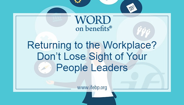 Returning to the Workplace? Don't Lose Sight of Your People Leaders