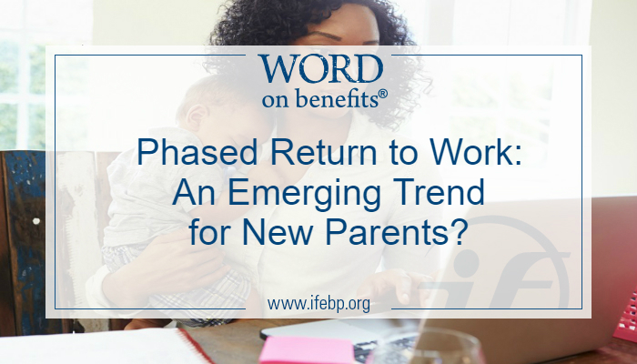 Phased Return to Work: An Emerging Trend for New Parents?