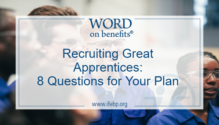 Recruiting Apprentices: 8 Questions for Your Plan
