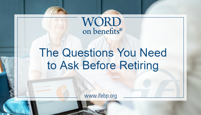 The Questions You Need to Ask Before Retiring