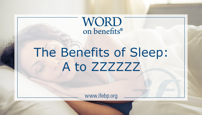 The Benefits of Sleep: A to ZZZZZZ