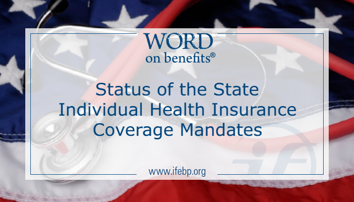 Status of the State Individual Health Insurance Coverage Mandates