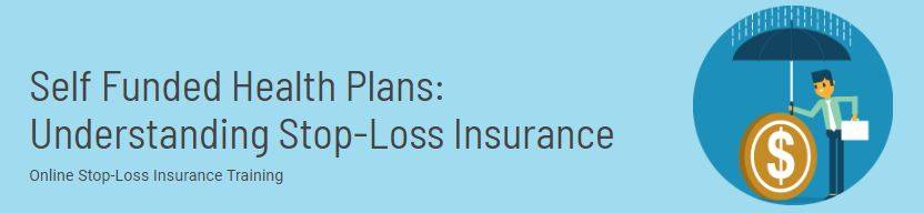 Understanding Stop-Loss Insurance
