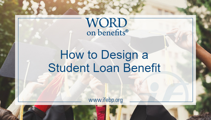How to Design a Student Loan Repayment Benefits