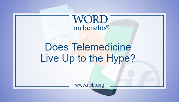 Does Telemedicine Live Up to the Hype?