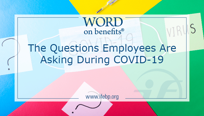 The Questions Employees Are Asking During COVID-19