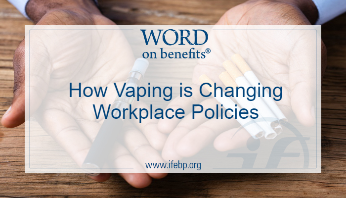 How Vaping is Changing Workplace Policies