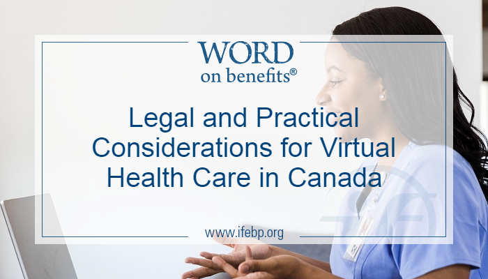 Legal and Practical Considerations for Virtual Health Care in Canada