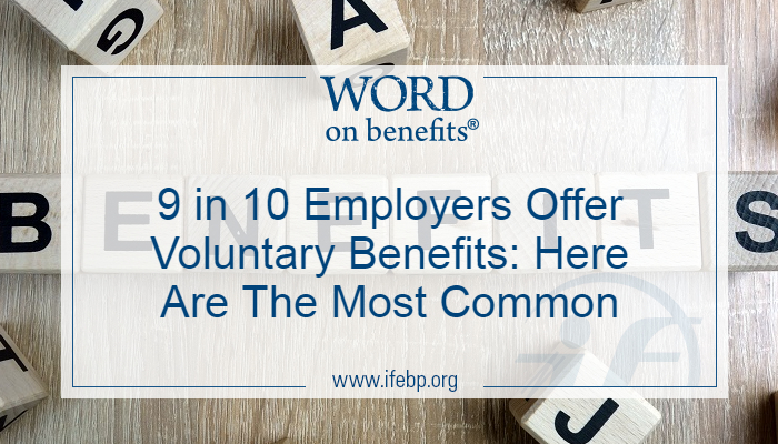 9 in 10 Employers Offer Voluntary Benefits: Here Are The Most Common
