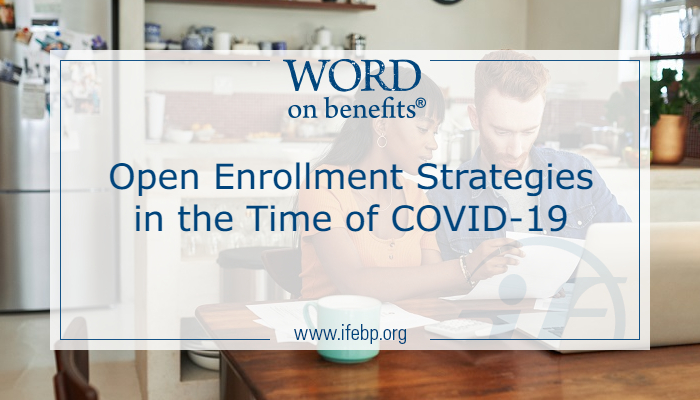 Open Enrollment Strategies in the Time of COVID-19