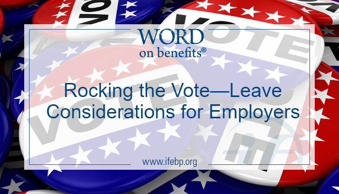 Rocking the Vote—Leave Considerations for Employers
