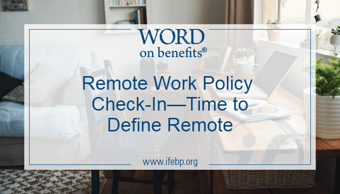 Remote Work Policy Check-in—Time to Define Remote